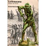 276. La Araucana. Alonso De Ercilla.