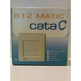Extractor De Aire Cata B12 Matic - Con Persianas De Apertura