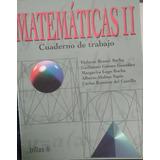 Matematicas 2 (cuaderno De Trabajo)