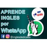 Aprende Ingles Vía Whatsapp - Facil Y Rapido