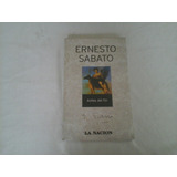 Antes Del Fin - Ernesto Sabato