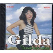 Gilda - Un Sueño Echo Realidad - Los Chiquibum