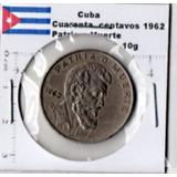 Moneda Del Mundo Cuba Patria O Muerte 1962 Cub4a