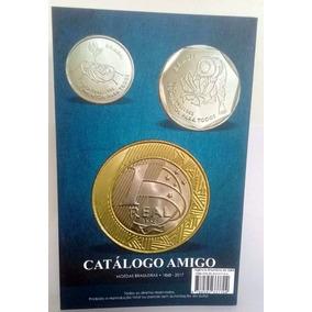 Catálogo Amigo 2018 Moedas Brasileiras 1868 - 2017
