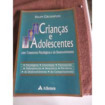 Cça E Adolesc. Com Transt. Psicologicos E Do Desenv.