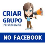 Criar Grupo No Facebook Fotos Personalizadas