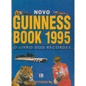 Novo Guinness Book 1995 - O Livro Dos Recordes