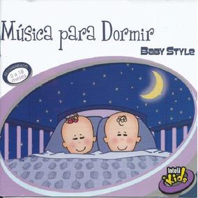 Música Para Dormir Baby Style - Cd Infantil