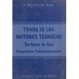 Teoria De Los Motores Termicos Compresores Sobrealimentacion