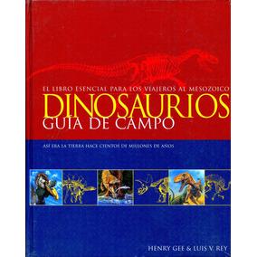 Dinosaurios Guia De Campo - Henry Gee / Oceano