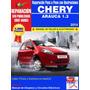 Manual De Taller Y Electricidad Chery Arauca 1.3l (esp-ing)