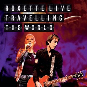 Roxette Live Travelling The World Cd + Dvd Nuevo En Stock