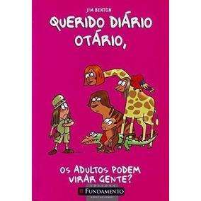 Querido Diário Otário Vol.5 - Os Adultos Podem Virar Gente?