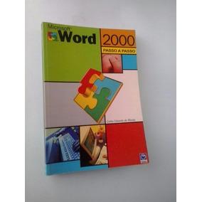 Livro: Word 2000 Passo A Passo - Carlos Eduardo De Morais