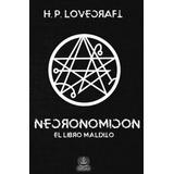 Necronomicon El Libro Maldito - Salvador Sanz