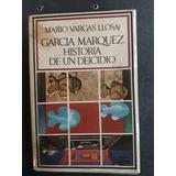 Libro Vargas Llosa: Historia De Un Deicidio (1971) 1 Edic.