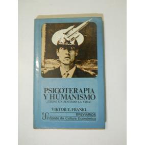 Psicoterapia Y Humanismo Viktor Frankl Envio Gratis