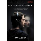 Por Trece Razones Libro Serie Netflix En Español Promocion