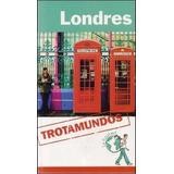 Guia De Turismo - Londres - Trotamundos