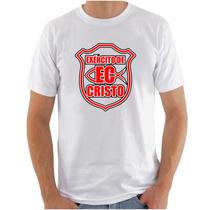 Camiseta Branca Exército De Cristo