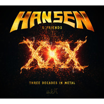 Hansen & Friends Xxx 3 Decades In Metal Importado Cd Nuevo