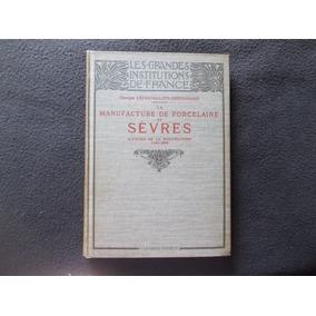 1908 La Manufactura Porcelana Sevres (ilustrac68 Grabados)