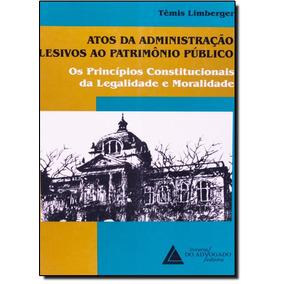 Atos Da Administração Lesivos Ao Patrimônio Público