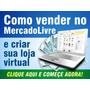 E-book Tecnicas Venda Mercado Livre + 1000 Infoprodutos