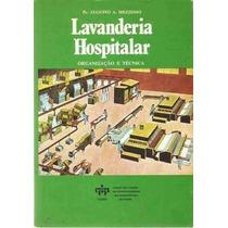 Lavanderia Hospitalar - Organização E Técnica