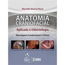 Livro - Anatomia Craniofacial Aplicada À Odontologia -