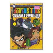 Dvd Os Jovens Titãs - Separar E Conquistar Volume 1