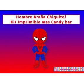 Kit Imprimible Mas Candy Bar Hombre Araña Chiquito !!