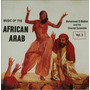 Cd Lacrado Music Of The African Arab Volume 3 Mohammed El Ba