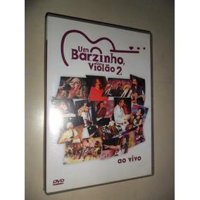 Dvd Um Barzinho, Um Violão 2 - Ao Vivo / Vários - 2004