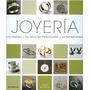 Libro: Joyeria. Los Metales Y Las Tecnicas Trad.... - Pdf