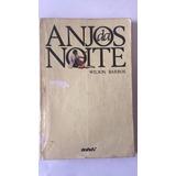 Livro Anjos Da Noite - Autografado Wilson Barros