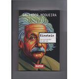 Livro Superinteressante Eistein Para Entender De Uma Vez