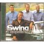 Cd Grupo Swing E Simpatia - E Voce - ( Samba E Pagode)