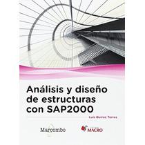 Análisis Y Diseño De Estructuras Con Sap2000 V. Envío Gratis