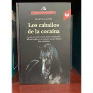 Los Caballos De La Cocaina - El Paso Fino -  Narcotrafico -
