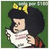 Mafalda 10 Años (quino) Libro Nuevo