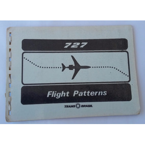 Manual Padrões De Vôo Boeing 727 Flight Patterns Transbrasil
