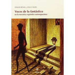 Voces De Lo Fantástico (lecciones De Cosas) David Roas Deus