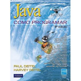 Livro Ebook Java - Como Programar - Deitel - 8ª Edição