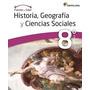 Historia, Geografía Y Ciencias Sociales 8 Basico