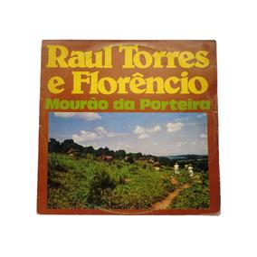Lp - Raul Torres E Florencio - Mourão Da Porteira