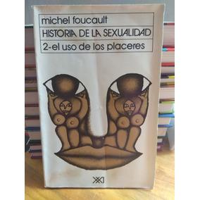 Historia De La Sexualidad. Michel Foucault