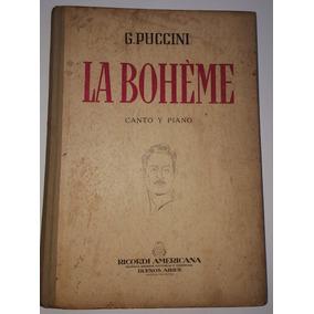 Livro - La Bohéme G. Puccini Canto Y Piano -1948 Argentina