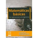 Matemáticas Básicas Con Aplicaciones A La Ingeniería