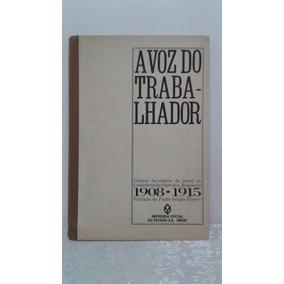 Jornal A Voz Do Trabalhador 1908-1915